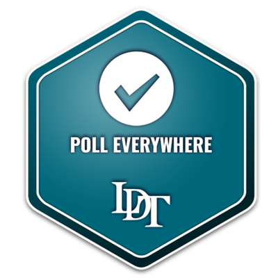 LDT Online: Poll Everywhere